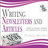 What makes a successful newsletter? How do you structure an article that people want to read? How do you secure a commission from a magazine? This guide will show you:how to open articleshow to make them flow and use good closing paragraphs how to us...
