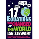 Seventeen Equations That Changed the World by Ian Stewart (2012-08-02)