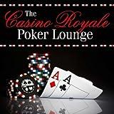 The Casino Royale Poker Lounge