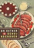 Schulkochbuch Reprint von 1952 - Dr. Oetker