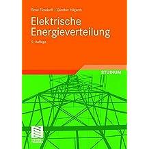 Elektrische Energieverteilung (Leitfaden der Elektrotechnik)