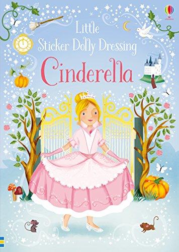 Little Sticker Dolly Dressing Fairytales Cinderella (Usborne Sticker Dolly Bücher)
