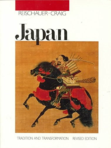[Japan: Tradition and Transformation] (By: Edwin O. Reischauer) [published: May, 1989]