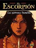El escorpión 11. La novena familia (Comic Europeo (norma))