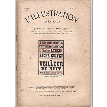 Le Veilleur de nuit, comédie en 3 actes, par Sacha Guitry... Paris, Michel, 2 février 1911