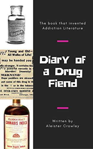 Diary of a Drug Fiend (English Edition) por Aleister Crowley