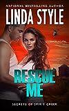 RESCUE ME (Secrets of Spirit Creek Book 3)