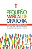 Pequeno Manual de Oratoria