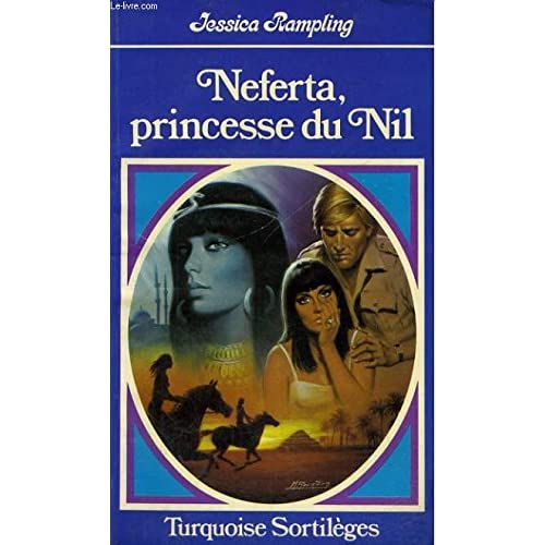 Neferta, princesse du Nil (Turquoise)