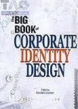 Big Book of Corporate Identity Design