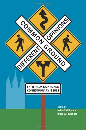 Common Ground-Different Opinions: Latter-Day Saints and Contemporary Issues (October 08,2013)