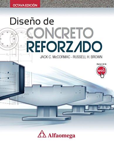 Diseño de concreto reforzado 8ª Edición por Jack MCCORMAC