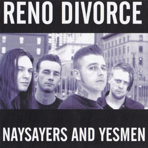 Reno Divorce Naysayers And Yesmen / Laugh Now Cry Later