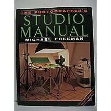 The Photographer's Studio Manual