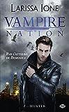 Telecharger Livres Vampire Nation Tome 2 Hunter (PDF,EPUB,MOBI) gratuits en Francaise