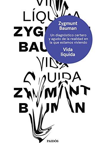 Vida líquida (Esenciales) por Zygmunt Bauman