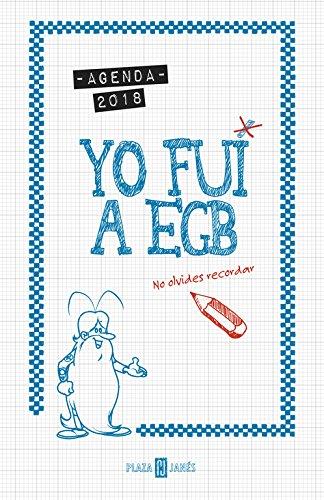Agenda 2018. Yo fui a EGB: No olvides recordar (OBRAS DIVERSAS) por Jorge Díaz