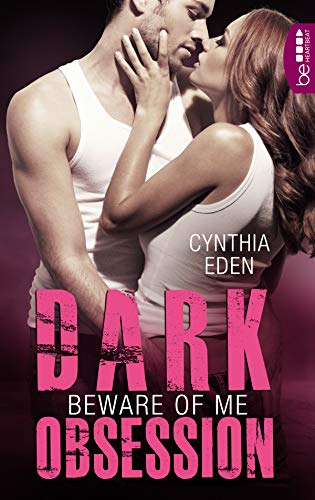 Dark Obsession - Beware of me (Dunkle Begierde 4)