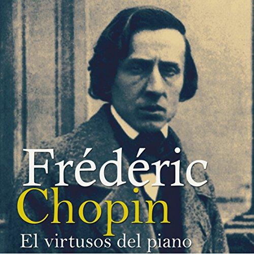 Frédéric Chopin [Spanish Edition]  Audiolibri
