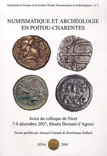 Numismatique et archologie en Poitou-Charentes