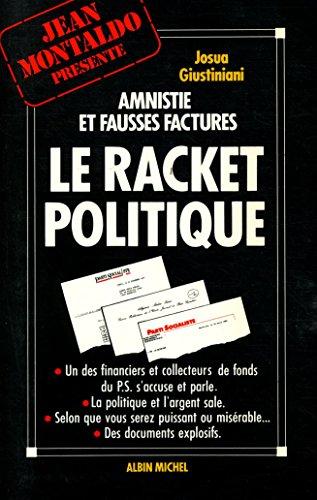 Le racket politique / Giustiniani, Josua / Rf33075