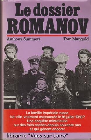 Le Dossier Romanov - Le dossier