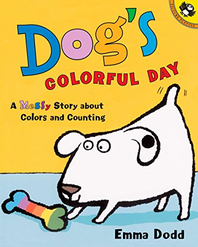 Dog's Colorful Day: A Messy Story about Colors and Counting (Picture Puffins) por Emma Dodd