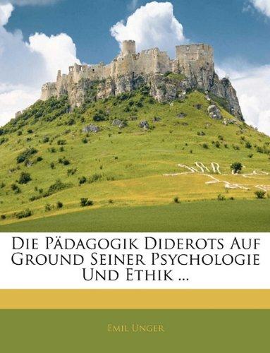 Pdagogik Diderots Auf Ground Seiner Psychologie Und Ethik .