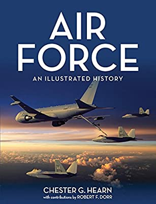 Air Force: An Illustrated History