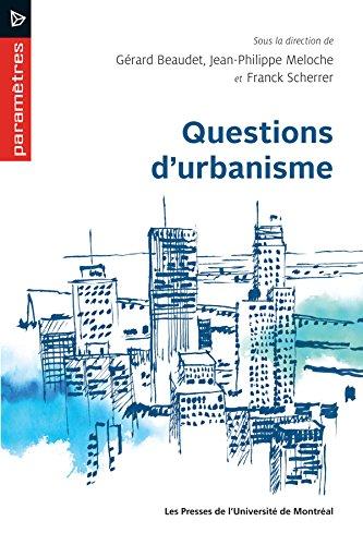 Questions d'urbanisme par Gérard Beaudet