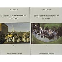Destins de la noblesse bordelaise (1770-1830) : 2 volumes