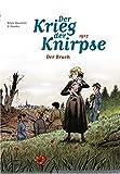 Der Krieg der Knirpse: Bd. 4: 1917 - Der Bruch