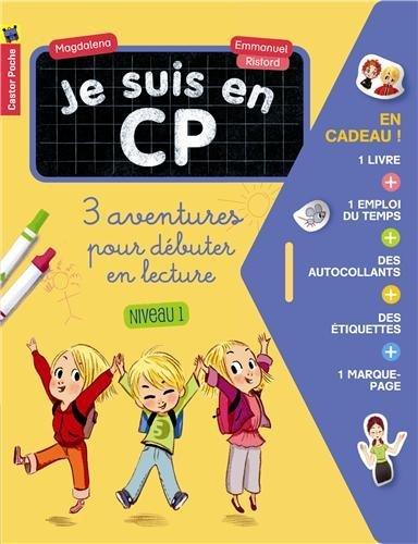 Je suis en CP : 3 aventures pour débuter en lecture (niveau 1) : Réunit C'est la rentrée ! ; Dispute à la récré ; Le nouveau