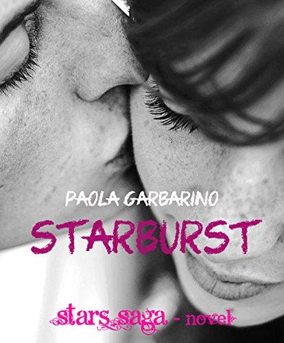 starburst-le-cose-che-non-sapevamo-di-noi-stars-saga-novella-alternativa-vol-6-italian-edition