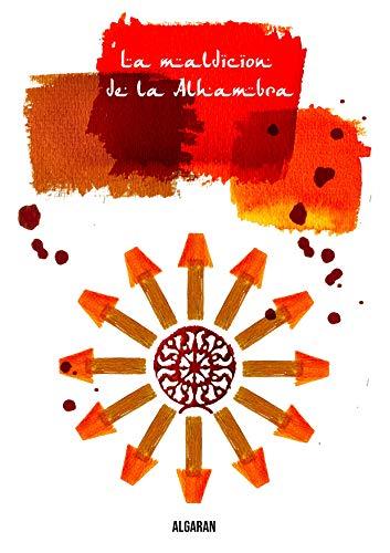 La maldición de la Alhambra de Algaran
