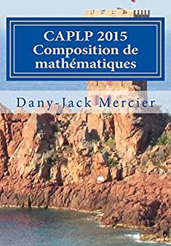 CAPLP 2015 Composition de mathématiques par [Mercier, Dany-Jack]