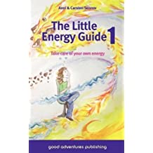 The Little Energy Guide 1: Take Care of Your Own Energy by Anni Sennov (2010-10-14)