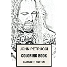 John Petrucci Coloring Book: Award Winning Classical Rock Guitarist and Dream Theater Frontman and Mastermind Inspired Adult Coloring Book (John Petrucci Books)