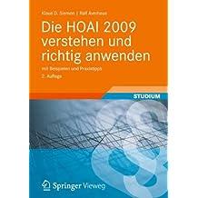 Die HOAI 2009 verstehen und richtig anwenden: mit Beispielen und Praxistipps