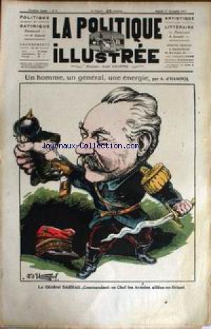 POLITIQUE ILLUSTREE (LA) [No 4] du 17/11/1917 - UN HOMME - UN GENERAL - UNE ENERGIE PAR ANDRE D'HAMPOL - LE GENERAL SARRAIL.