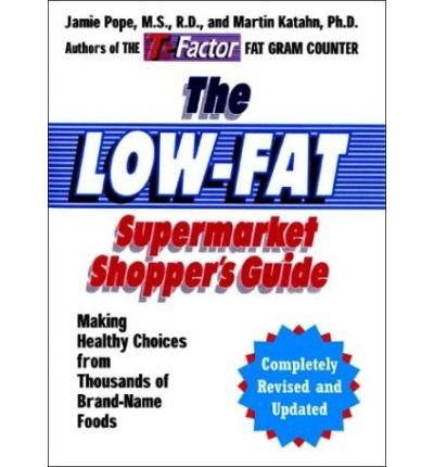 the-low-fat-supermarket-shoppers-guide-making-healthy-choices-from-thousands-of-brand-name-foods-by-