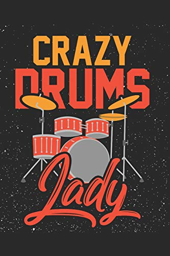 Crazy Drums Lady: Drummer Music Novelty Instrument Gift ~ Small Lined Notebook - Boy Crazy Girls T-shirt