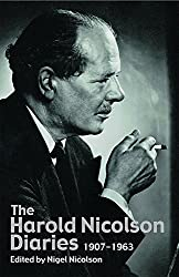 The Harold Nicolson Diaries: 1907-1964: 1907-1963