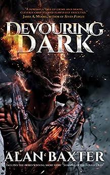 Devouring Dark by [Baxter, Alan]