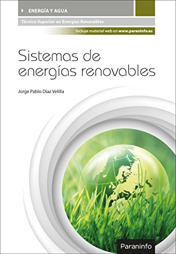 Sistemas de energías renovables por JORGE PABLO DÍAZ VELILLA