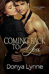 Coming Back To You (Strong Karma Book 2) (English Edition)