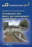 Image de Grundlagen und Praxis der Gasrohrnetzüberprüfung (Praxiswissen Gasfach)