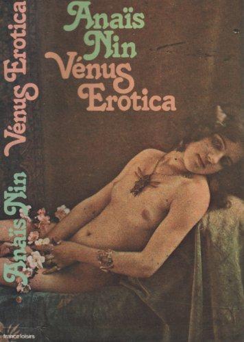 Vénus Erotica par NIN Anaïs