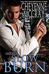 Slow Burn (Lawmen Book 3)