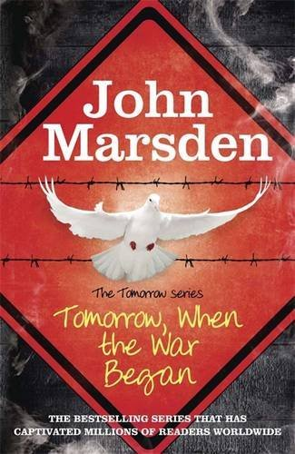 Tomorrow When the War Began: Book One, The Tomorrow Series